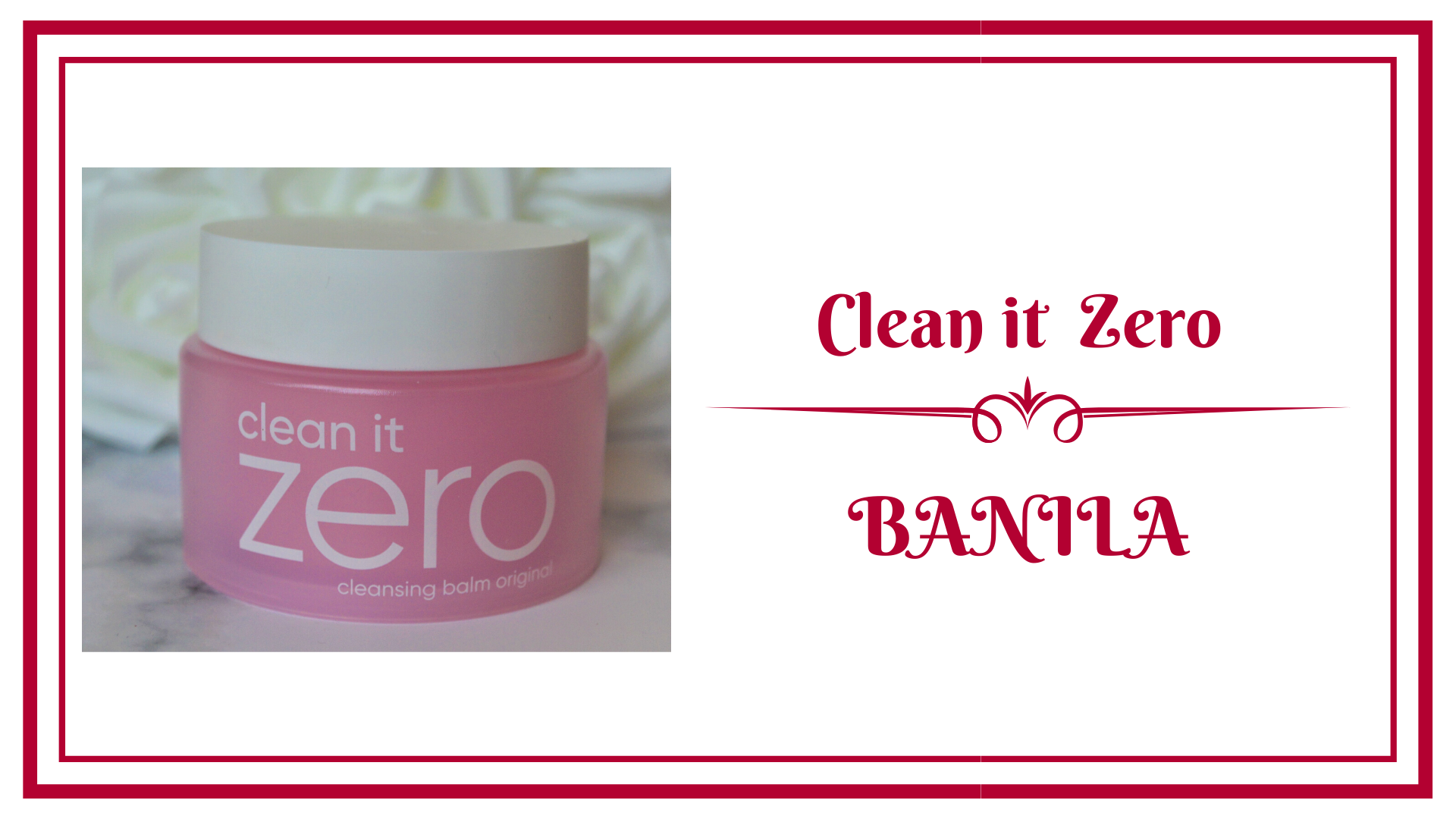 balming clean it zero by banila