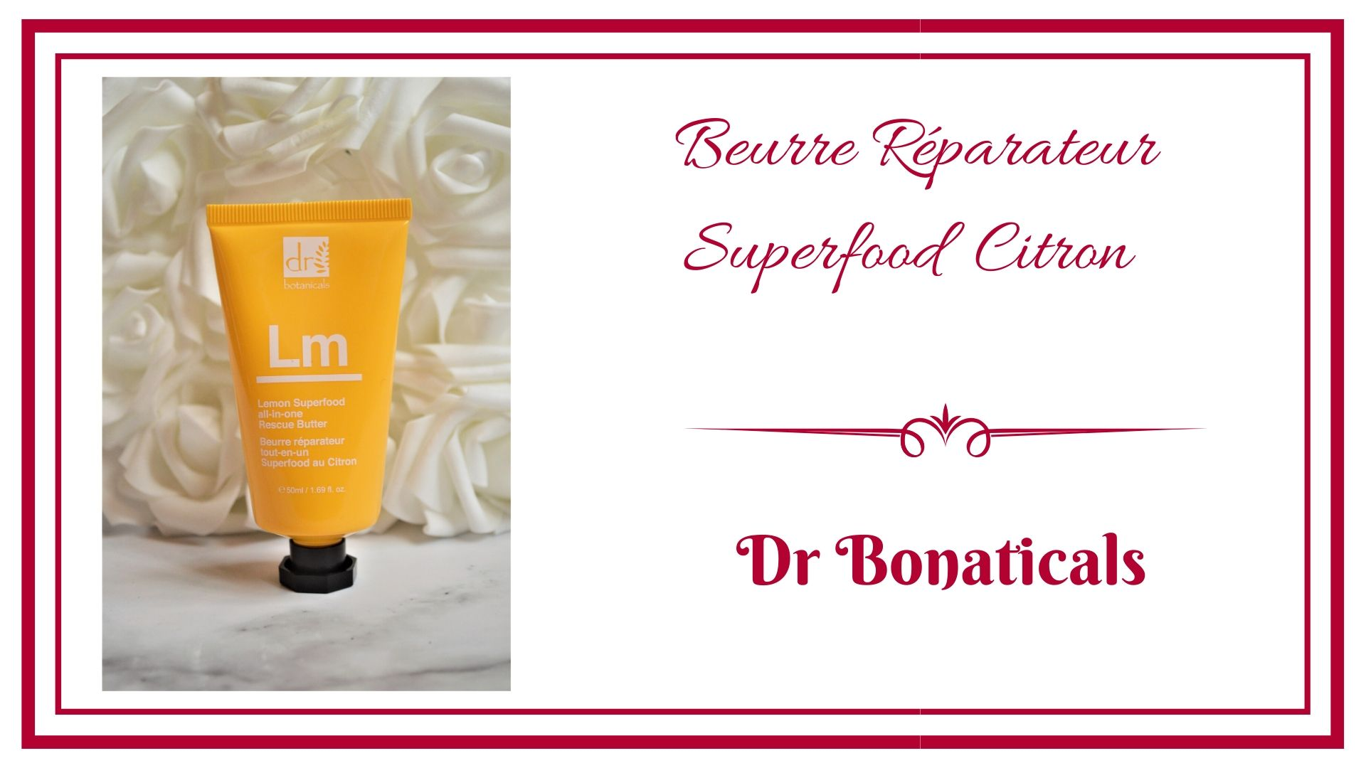 BEURRE RÉPARATEUR CITRON Superfood dr bonaticals