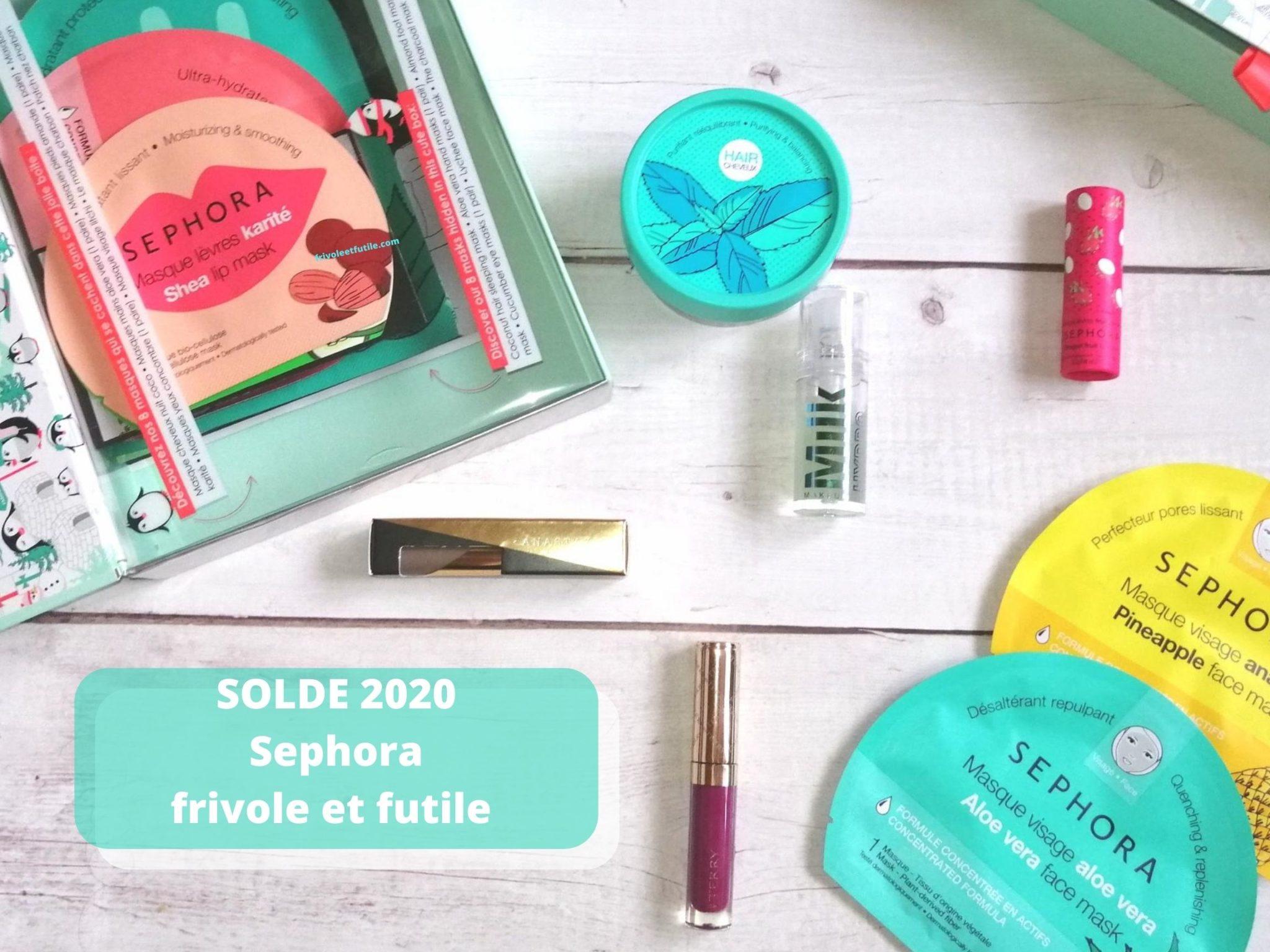 Sephora SOLDE 2020 blog frivole et futile
