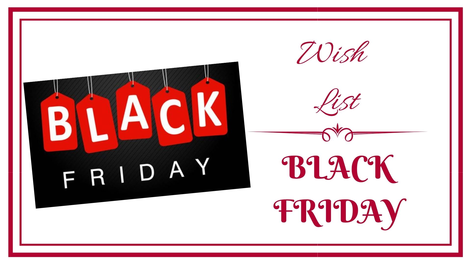 BLOG frivole et Futile Wish list BLACK FRIDAY