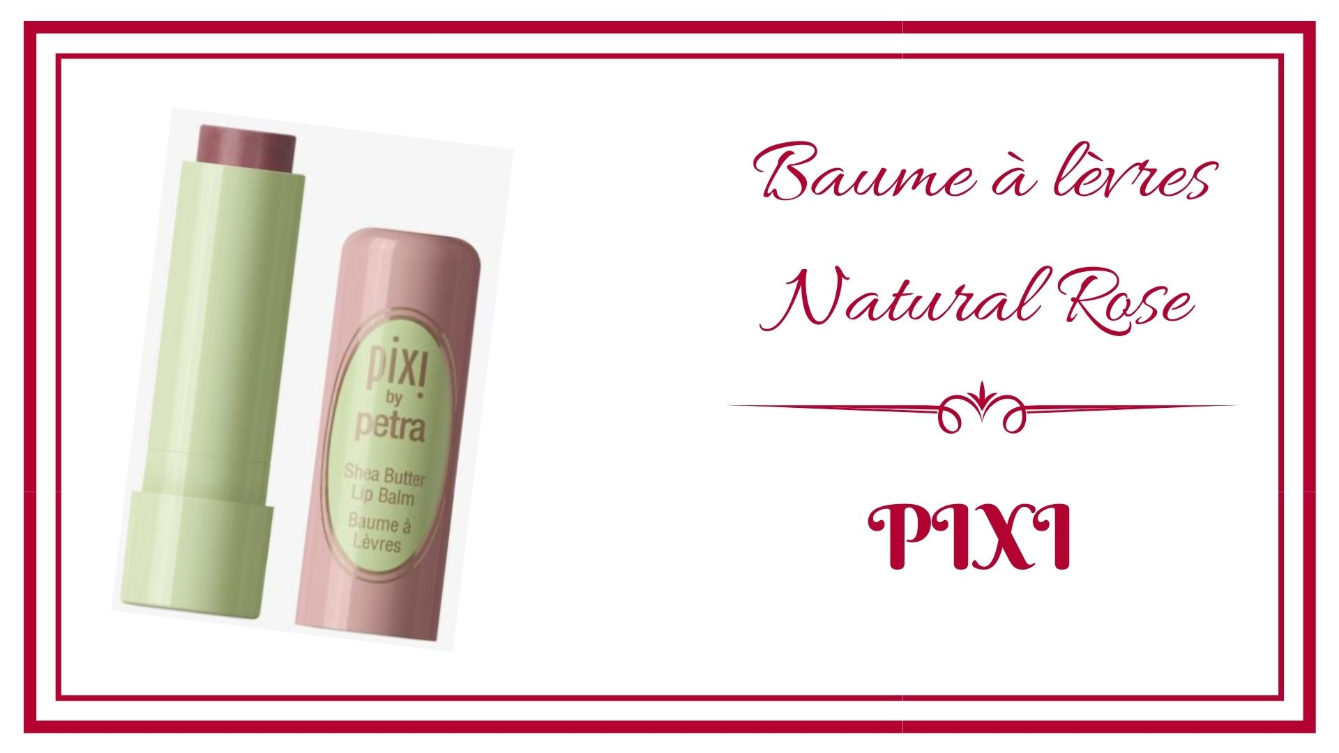 pixi baume à lèvres natural rose  #pixibeauté #sephora# #sheabutterpixi #pixibypetra
